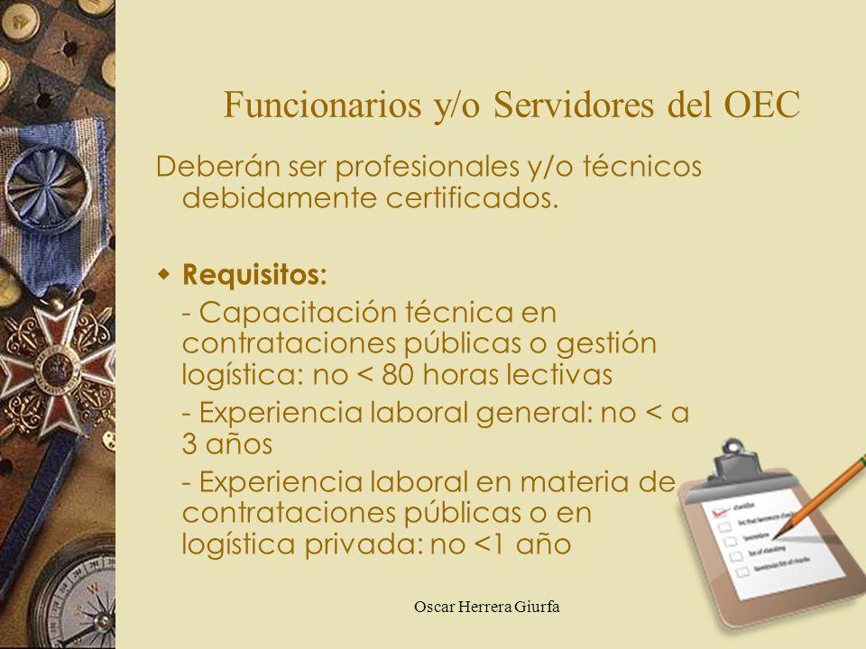 Funcionarios y/o Servidores del OEC