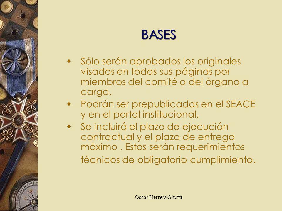 BASES Sólo serán aprobados los originales visados en todas sus páginas por miembros del comité o del órgano a cargo.