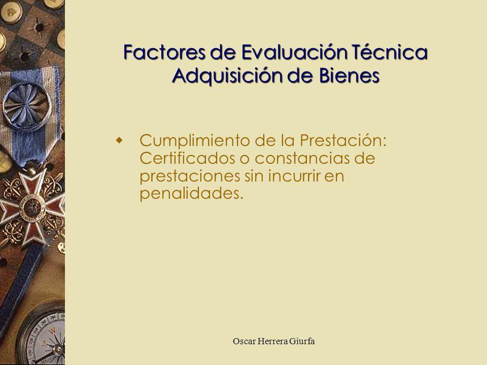 Factores de Evaluación Técnica Adquisición de Bienes