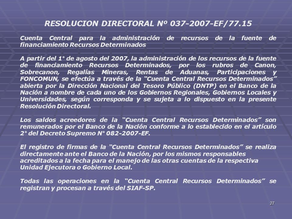 RESOLUCION DIRECTORAL Nº 037-2007-EF/77.15