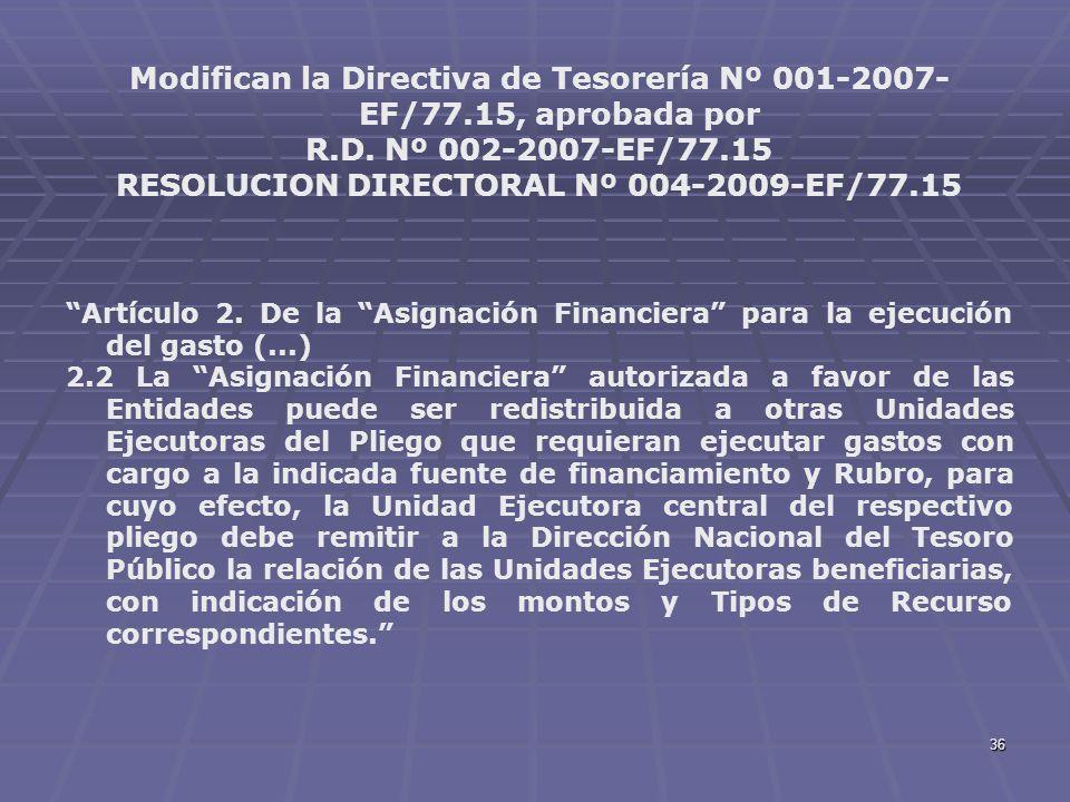 Modifican la Directiva de Tesorería Nº 001-2007-EF/77.15, aprobada por