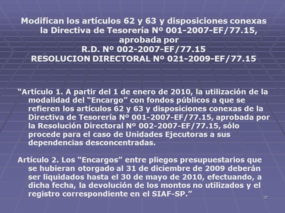 RESOLUCION DIRECTORAL Nº 021-2009-EF/77.15