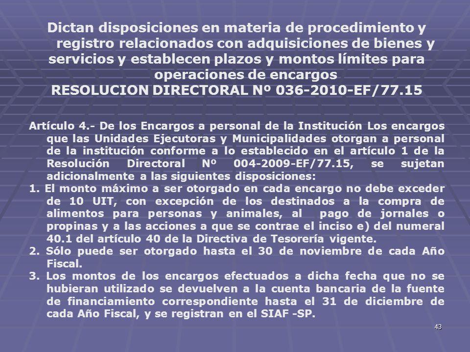 RESOLUCION DIRECTORAL Nº 036-2010-EF/77.15