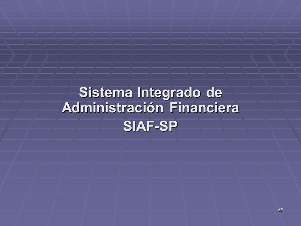 Sistema Integrado de Administración Financiera SIAF-SP