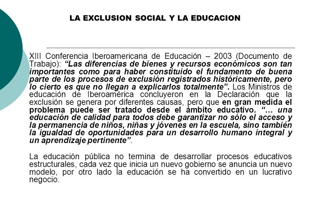 LA EXCLUSION SOCIAL Y LA EDUCACION