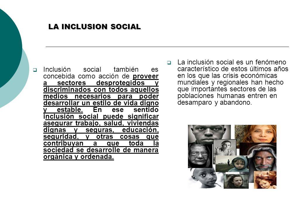 LA INCLUSION SOCIAL