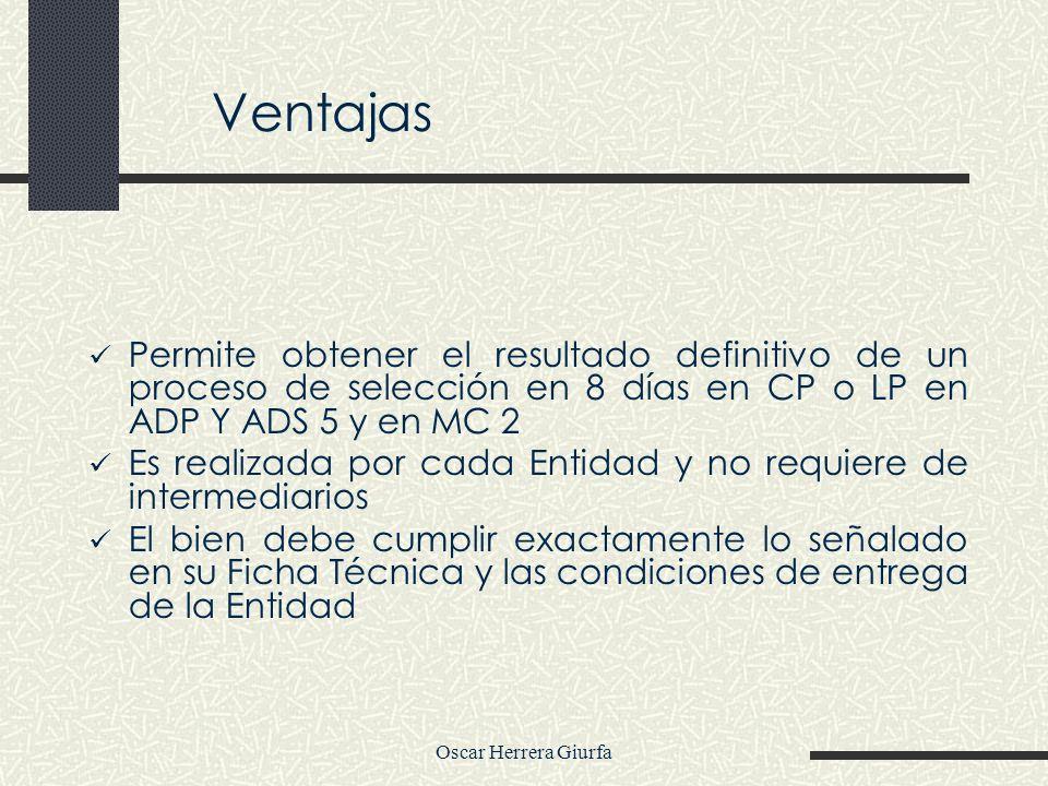 VentajasPermite obtener el resultado definitivo de un proceso de selección en 8 días en CP o LP en ADP Y ADS 5 y en MC 2.