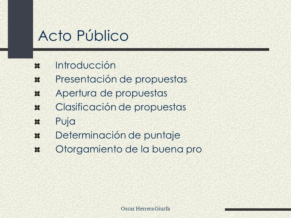 Acto Público Introducción Presentación de propuestas