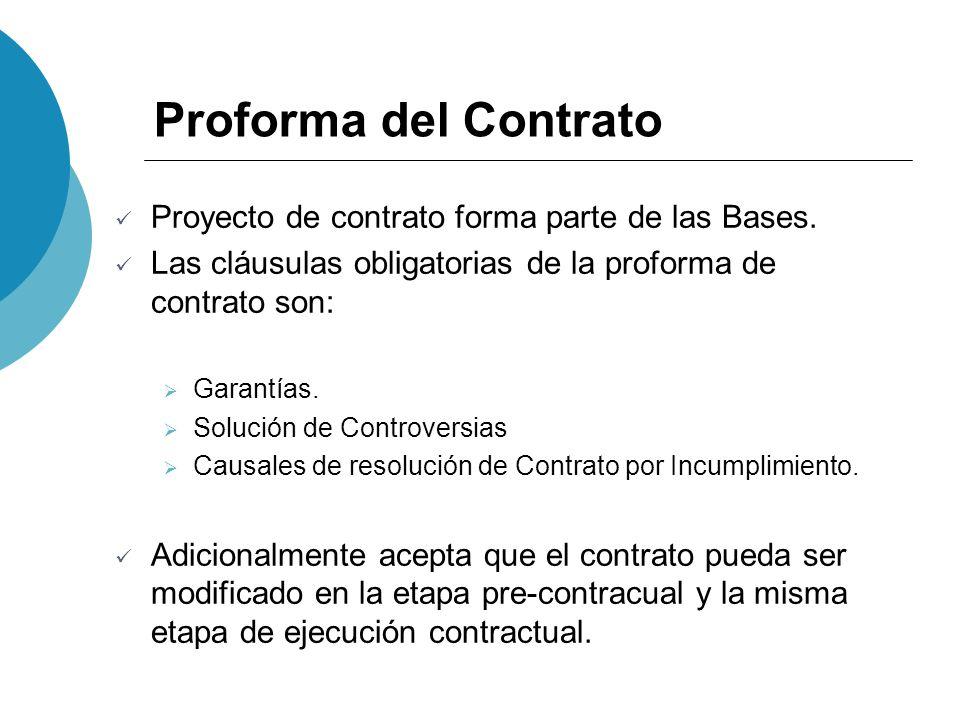 Proforma del Contrato Proyecto de contrato forma parte de las Bases.