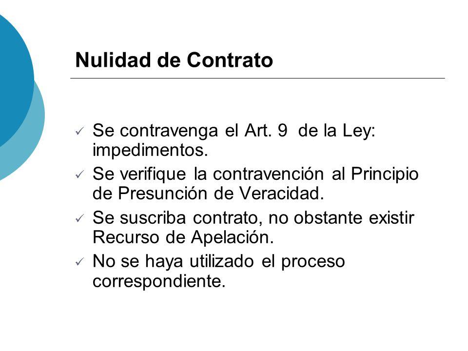 Nulidad de Contrato Se contravenga el Art. 9 de la Ley: impedimentos.