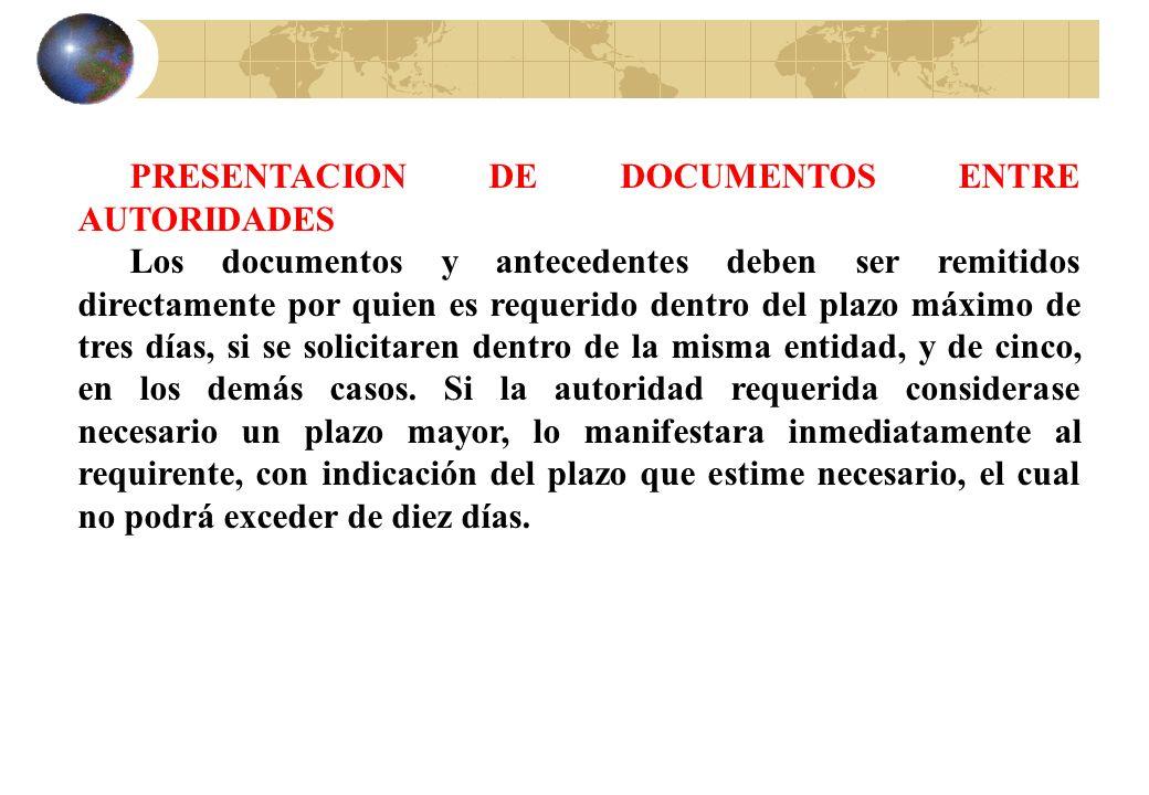 PRESENTACION DE DOCUMENTOS ENTRE AUTORIDADES