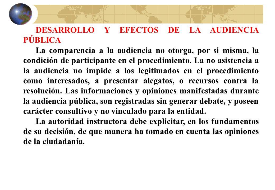 DESARROLLO Y EFECTOS DE LA AUDIENCIA PÚBLICA