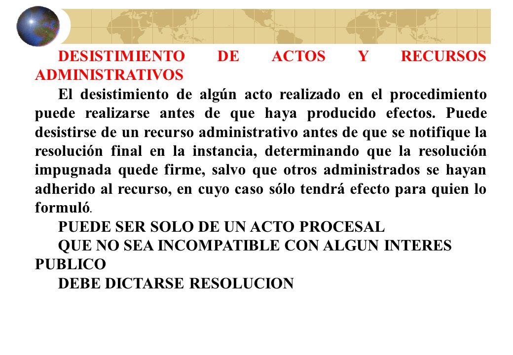 DESISTIMIENTO DE ACTOS Y RECURSOS ADMINISTRATIVOS