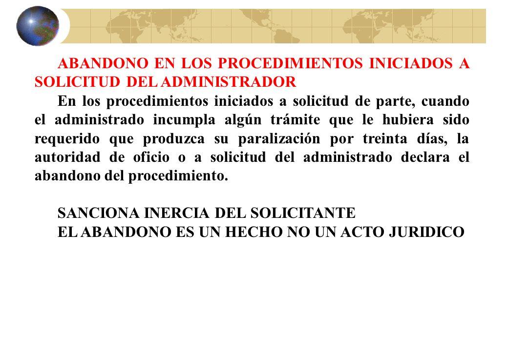 ABANDONO EN LOS PROCEDIMIENTOS INICIADOS A SOLICITUD DEL ADMINISTRADOR