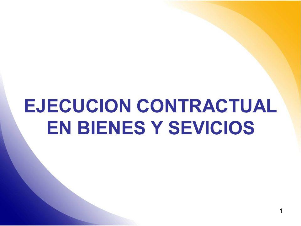 EJECUCION CONTRACTUAL EN BIENES Y SEVICIOS