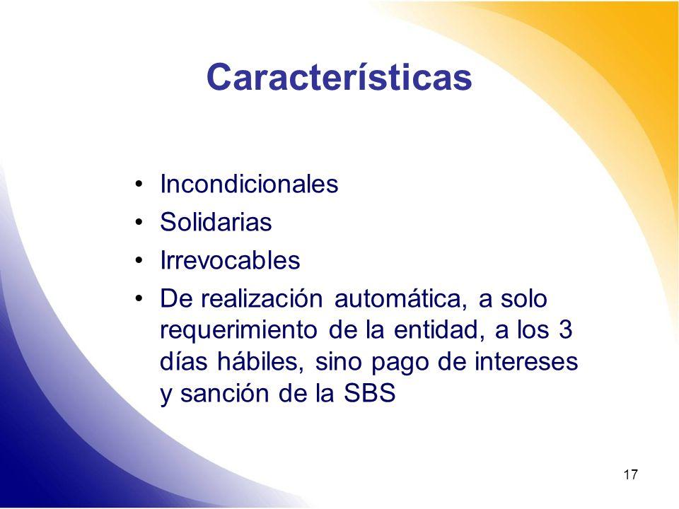 Características Incondicionales Solidarias Irrevocables