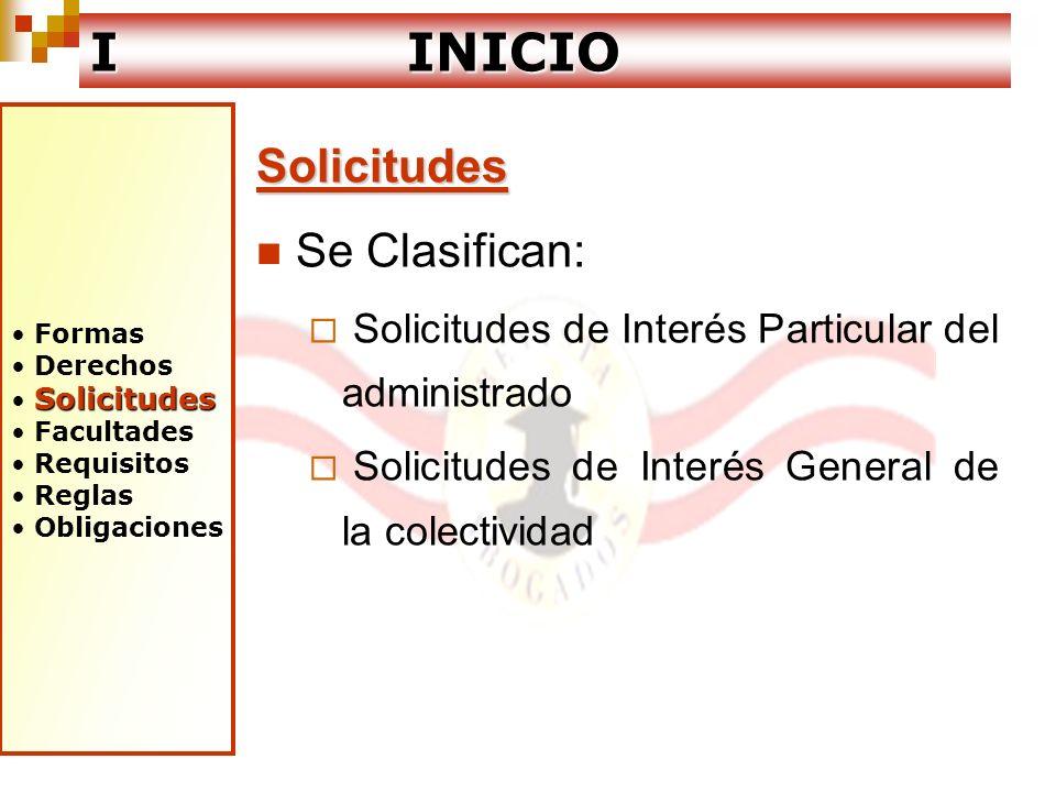 I INICIO Solicitudes Se Clasifican: