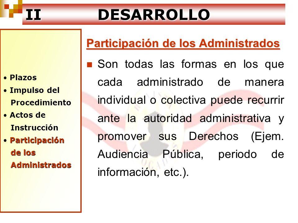 II DESARROLLO Participación de los Administrados