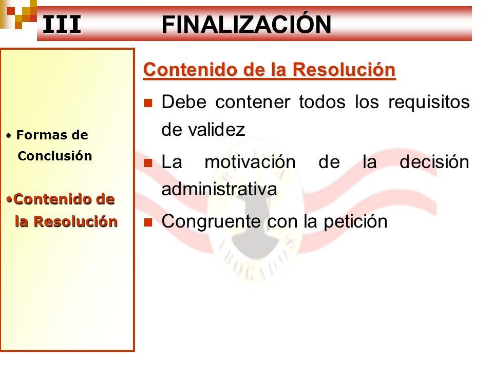 III FINALIZACIÓN Contenido de la Resolución