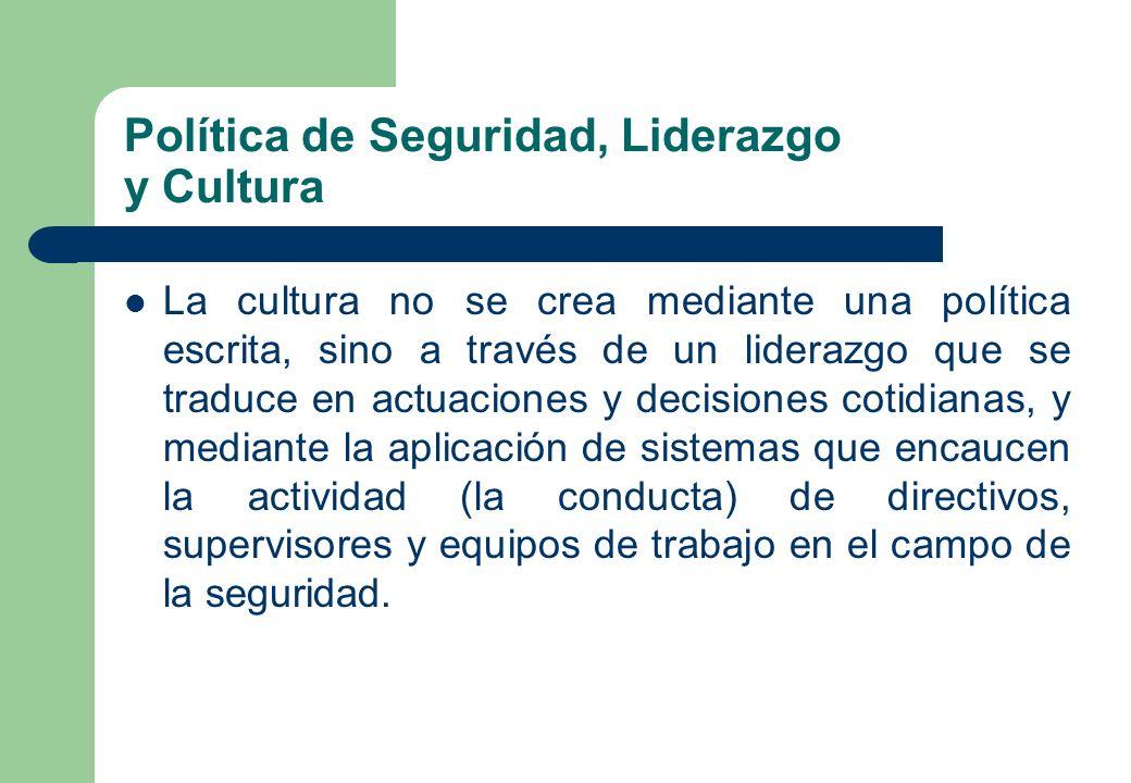 Política de Seguridad, Liderazgo y Cultura