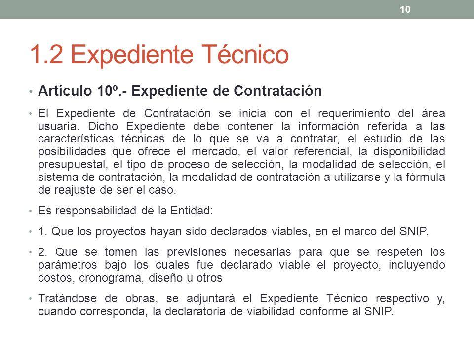1.2 Expediente Técnico Artículo 10º.- Expediente de Contratación
