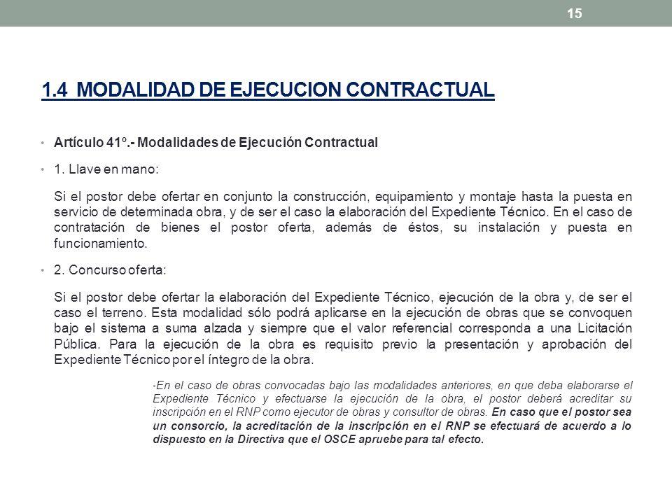 1.4 MODALIDAD DE EJECUCION CONTRACTUAL