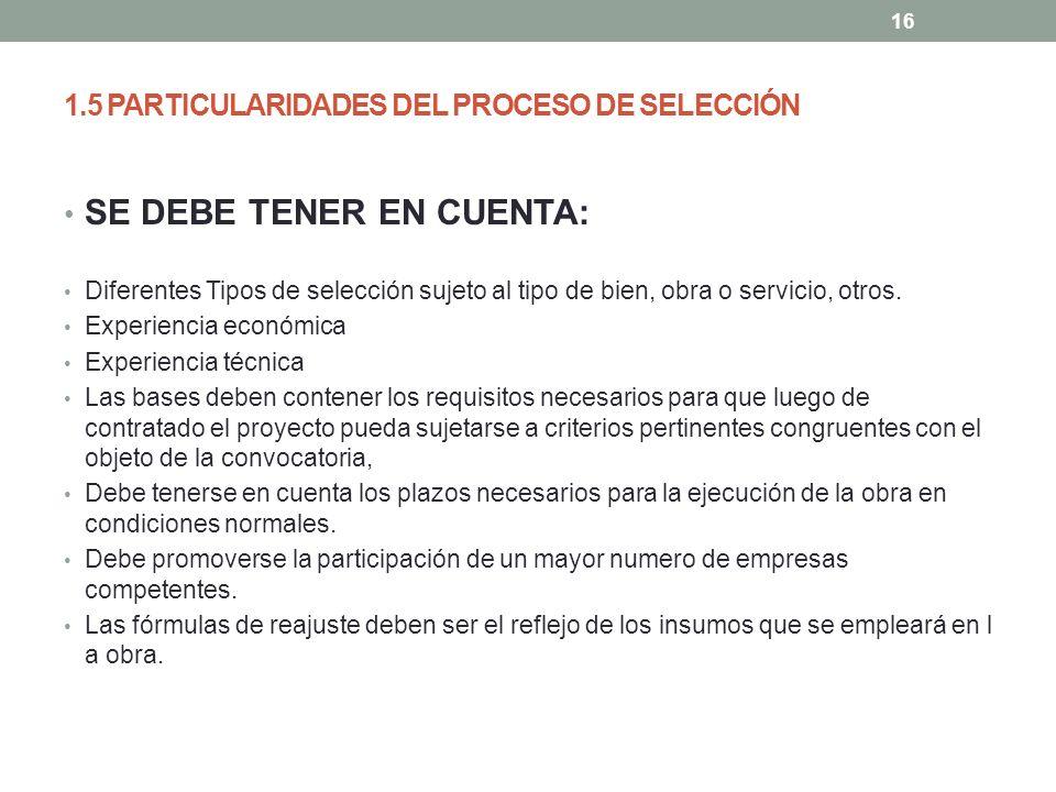 1.5 PARTICULARIDADES DEL PROCESO DE SELECCIÓN