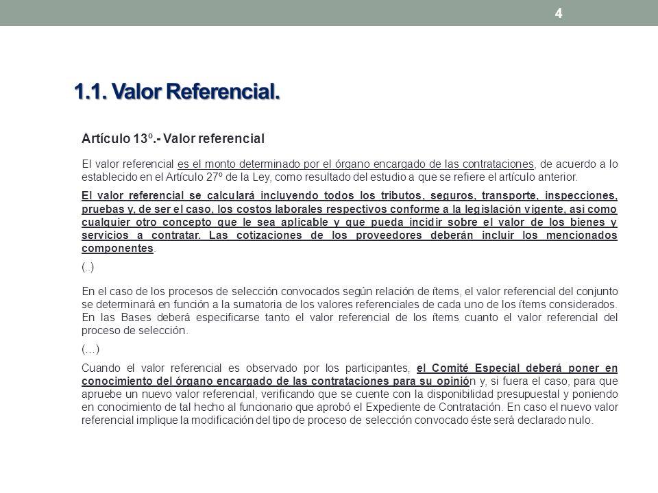 Artículo 13º.- Valor referencial