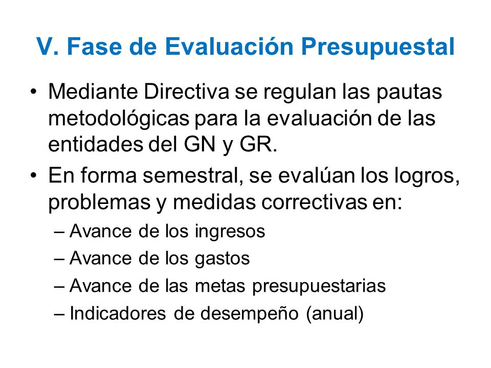 V. Fase de Evaluación Presupuestal