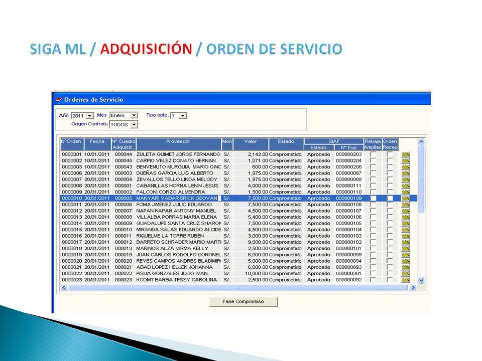 SIGA ML / ADQUISICIÓN / ORDEN DE SERVICIO
