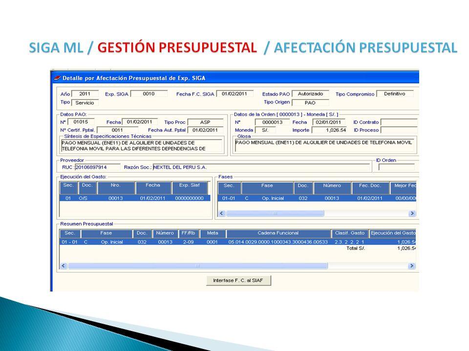 SIGA ML / GESTIÓN PRESUPUESTAL / AFECTACIÓN PRESUPUESTAL