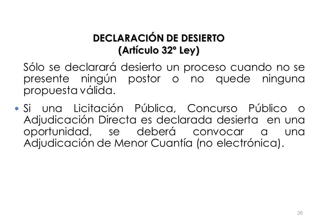 DECLARACIÓN DE DESIERTO (Artículo 32º Ley)