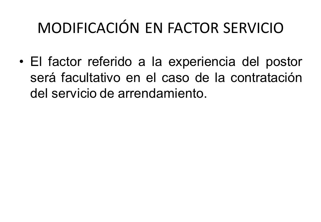 MODIFICACIÓN EN FACTOR SERVICIO