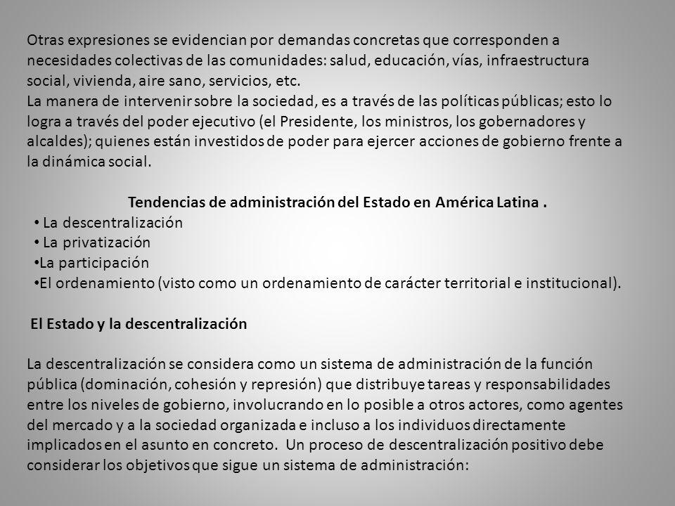 Tendencias de administración del Estado en América Latina .