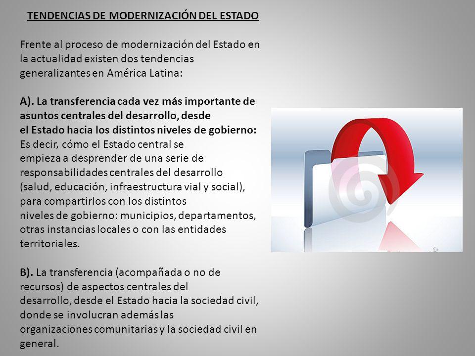 TENDENCIAS DE MODERNIZACIÓN DEL ESTADO