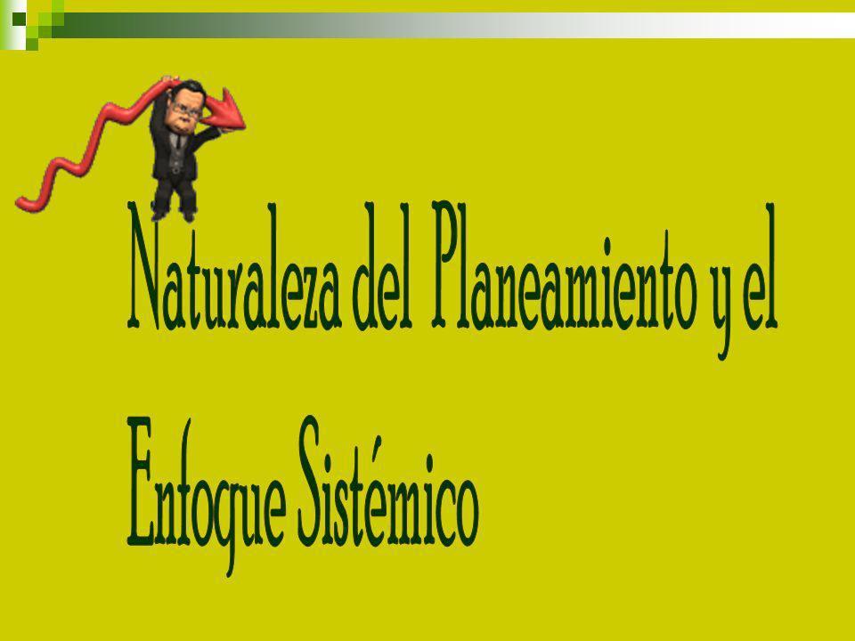 Naturaleza del Planeamiento y el