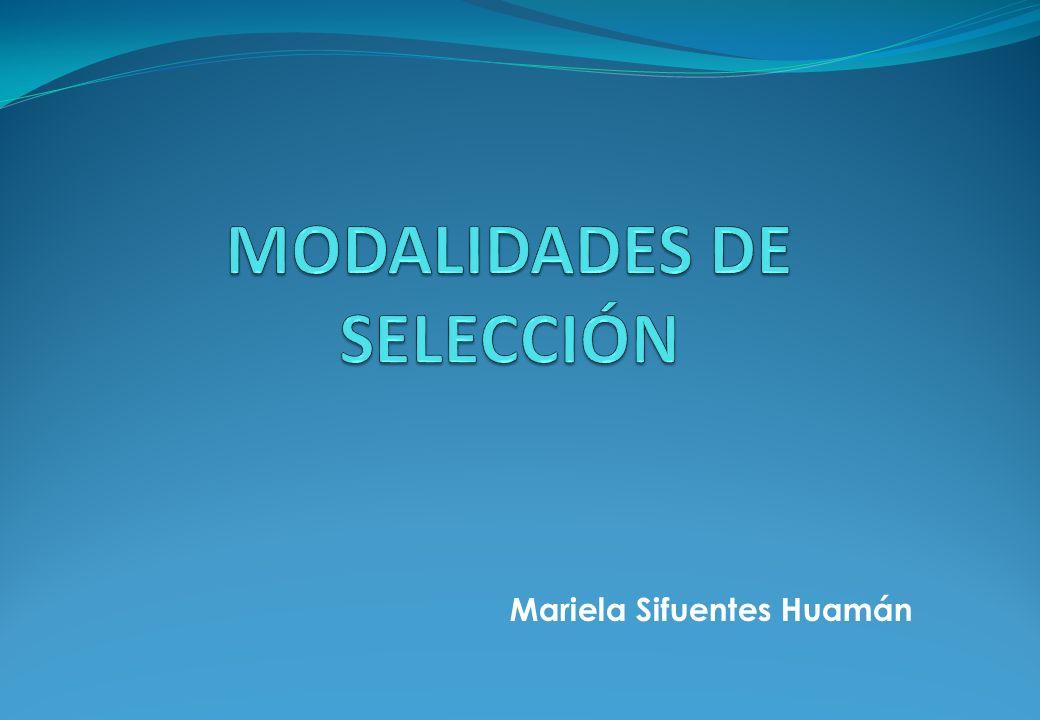 MODALIDADES DE SELECCIÓN