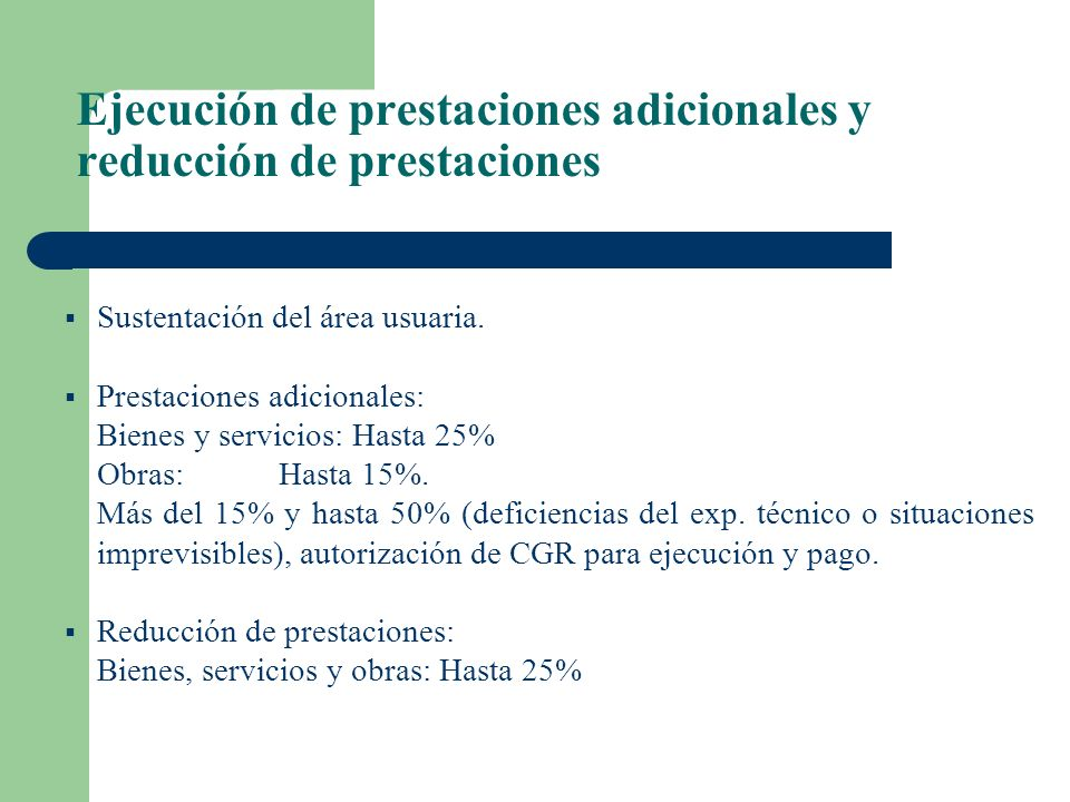 Ejecución de prestaciones adicionales y reducción de prestaciones