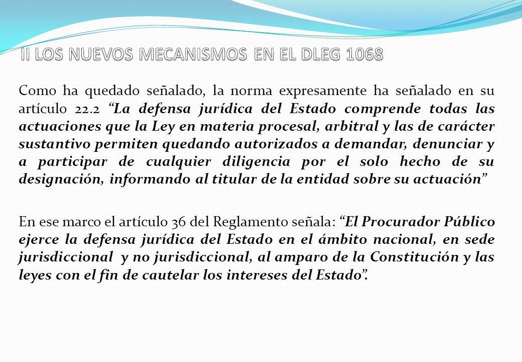 II LOS NUEVOS MECANISMOS EN EL DLEG 1068
