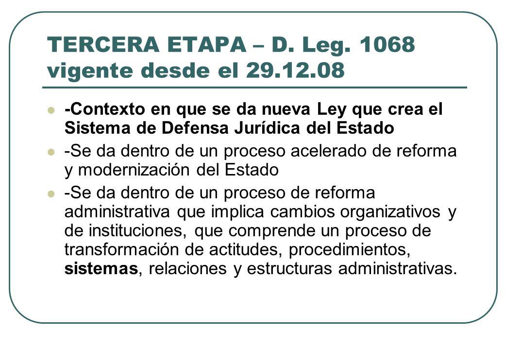 TERCERA ETAPA – D. Leg. 1068 vigente desde el 29.12.08