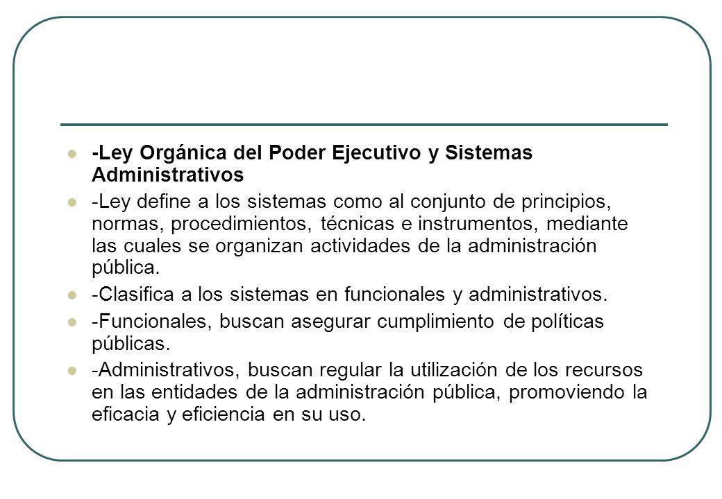 -Ley Orgánica del Poder Ejecutivo y Sistemas Administrativos
