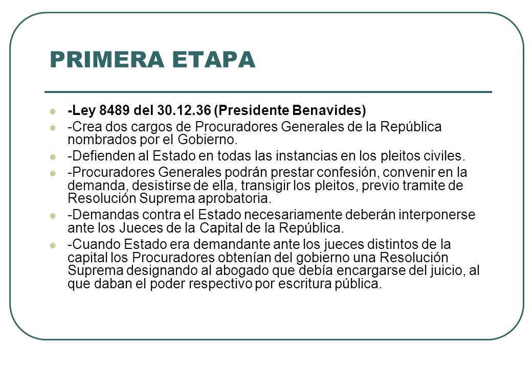 PRIMERA ETAPA -Ley 8489 del 30.12.36 (Presidente Benavides)