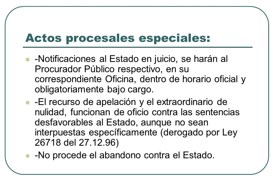 Actos procesales especiales: