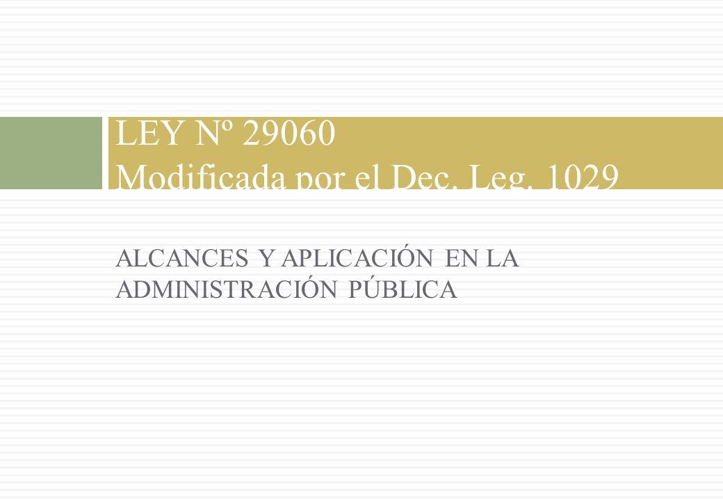 LEY Nº 29060 Modificada por el Dec. Leg. 1029