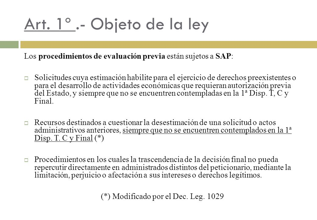 (*) Modificado por el Dec. Leg. 1029