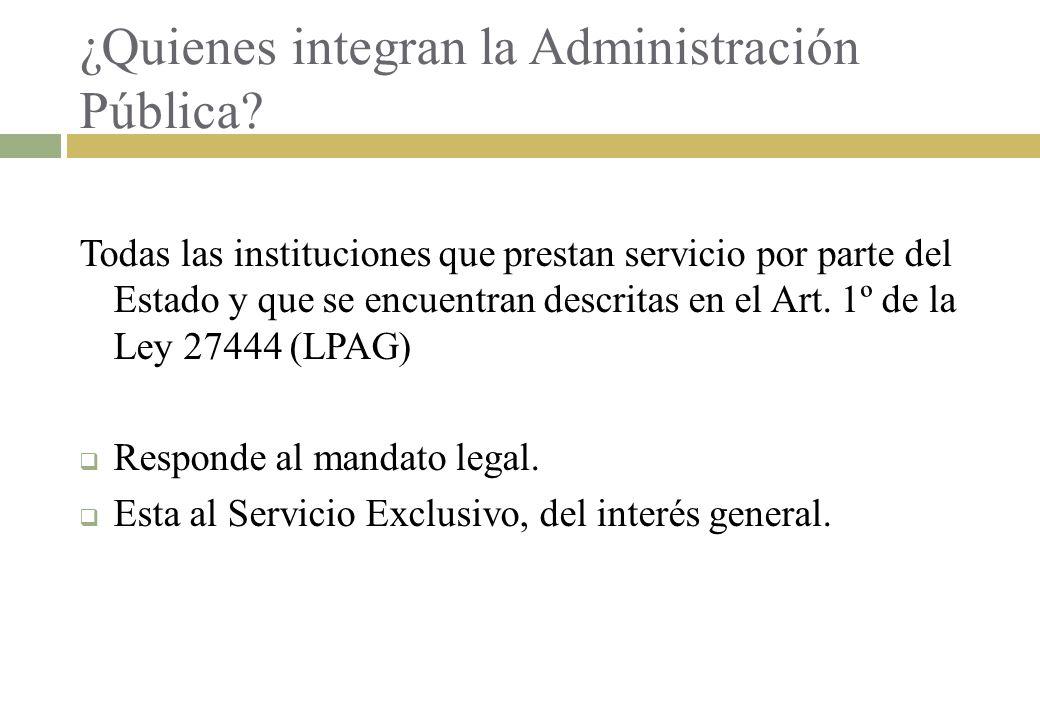 ¿Quienes integran la Administración Pública