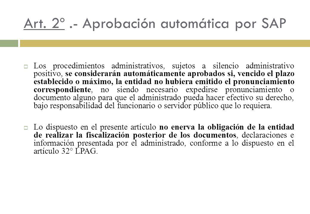 Art. 2º .- Aprobación automática por SAP