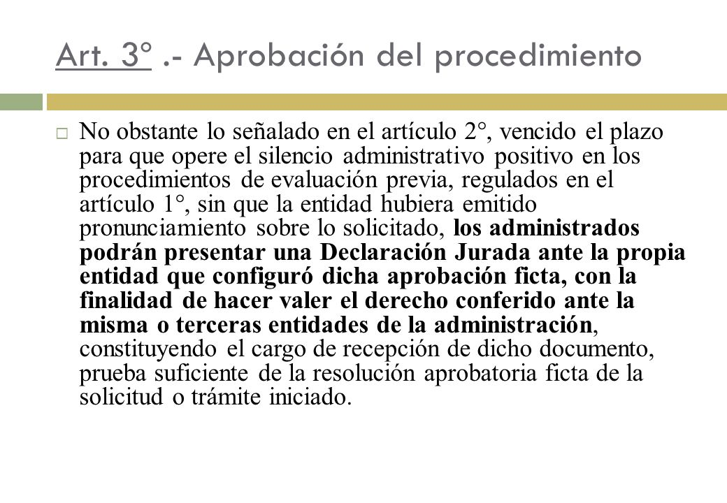 Art. 3º .- Aprobación del procedimiento