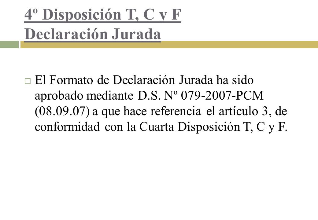 4º Disposición T, C y F Declaración Jurada