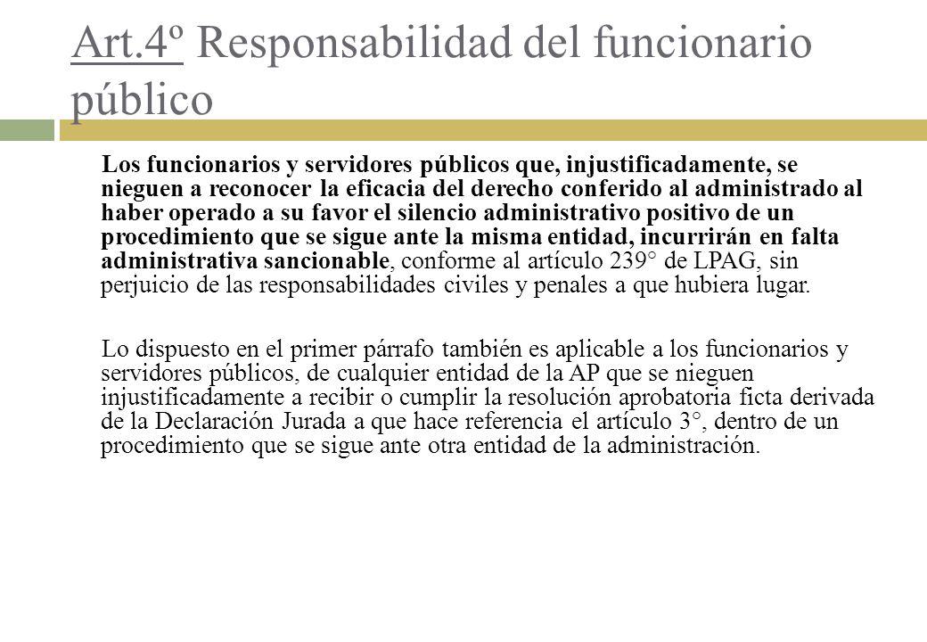 Art.4º Responsabilidad del funcionario público